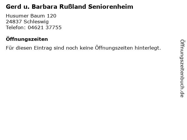 Gerd u. Barbara Rußland Seniorenheim in Schleswig: Adresse und Öffnungszeiten