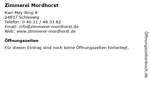 Zimmerei Mordhorst in Schleswig: Adresse und Öffnungszeiten