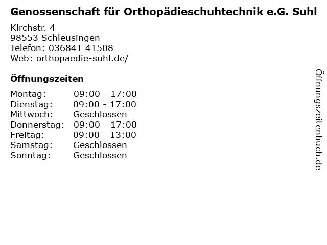 Genossenschaft für Orthopädieschuhtechnik e.G. Suhl in Schleusingen: Adresse und Öffnungszeiten