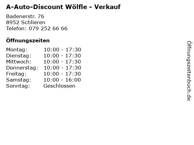 A-Auto-Discount Wölfle - Verkauf in Schlieren: Adresse und Öffnungszeiten