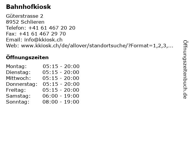 Bahnhofkiosk in Schlieren: Adresse und Öffnungszeiten