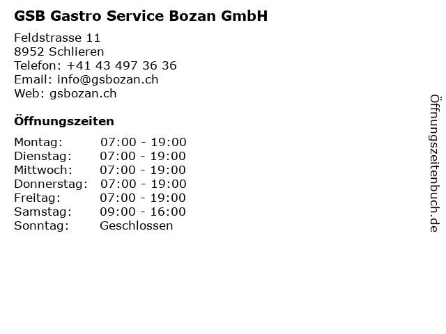 GSB Gastro Service Bozan GmbH in Schlieren: Adresse und Öffnungszeiten