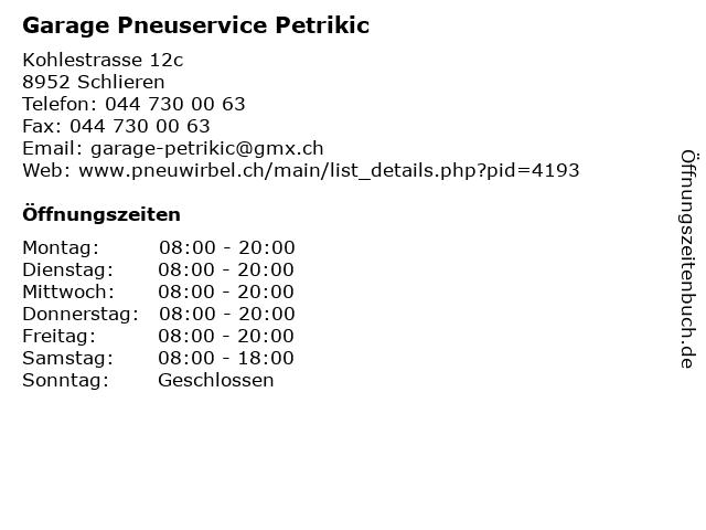 Garage Pneuservice Petrikic in Schlieren: Adresse und Öffnungszeiten