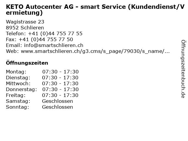 KETO Autocenter AG - smart Service (Kundendienst/Vermietung) in Schlieren: Adresse und Öffnungszeiten