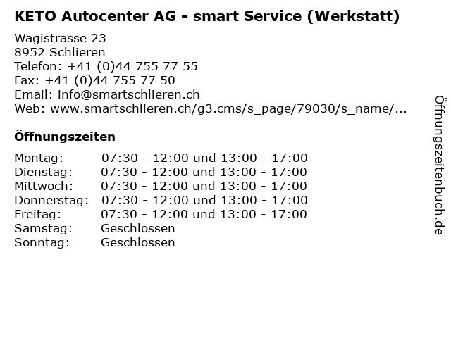 KETO Autocenter AG - smart Service (Werkstatt) in Schlieren: Adresse und Öffnungszeiten