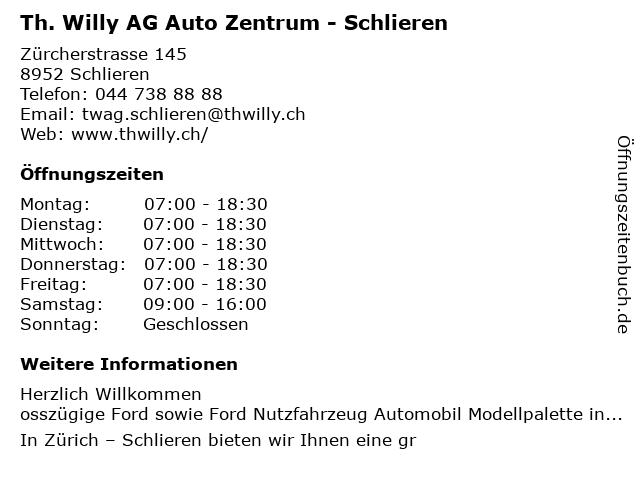 Th. Willy AG Auto Zentrum - Schlieren in Schlieren: Adresse und Öffnungszeiten