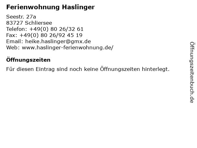 Ferienwohnung Haslinger in Schliersee: Adresse und Öffnungszeiten