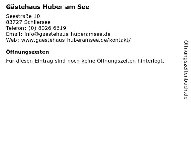 Gästehaus Huber am See in Schliersee: Adresse und Öffnungszeiten