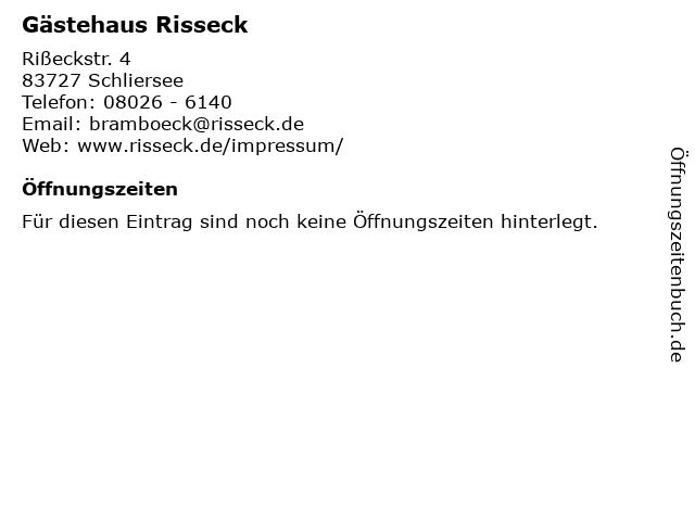 Gästehaus Risseck in Schliersee: Adresse und Öffnungszeiten