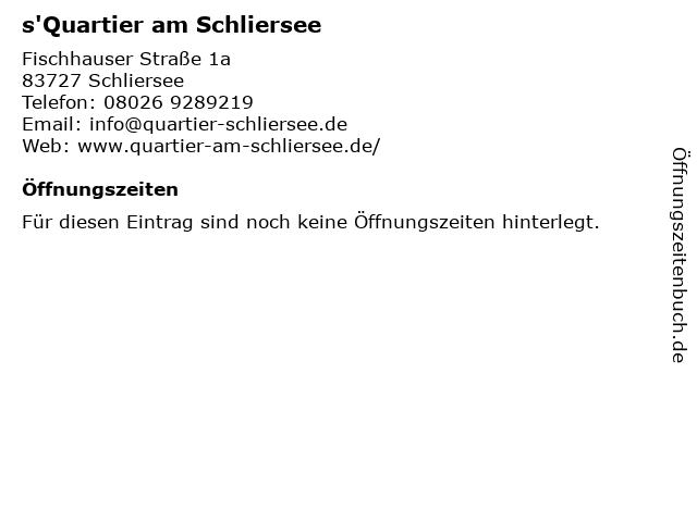 s'Quartier am Schliersee in Schliersee: Adresse und Öffnungszeiten