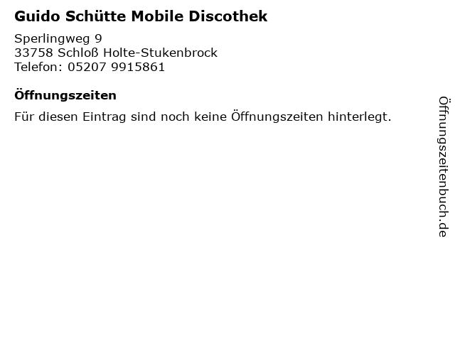 Guido Schütte Mobile Discothek in Schloß Holte-Stukenbrock: Adresse und Öffnungszeiten