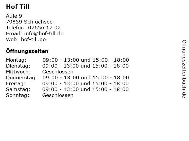 Hof Till in Schluchsee: Adresse und Öffnungszeiten