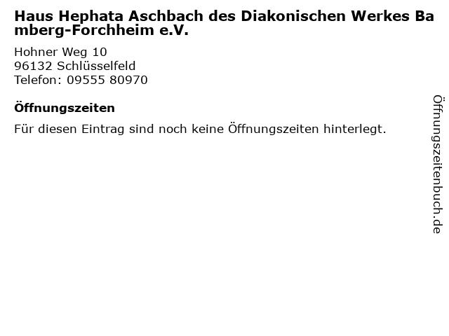 Haus Hephata Aschbach des Diakonischen Werkes Bamberg-Forchheim e.V. in Schlüsselfeld: Adresse und Öffnungszeiten