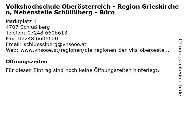 Volkshochschule Oberösterreich - Region Grieskirchen, Nebenstelle Schlüßlberg - Büro in Schlüßlberg: Adresse und Öffnungszeiten