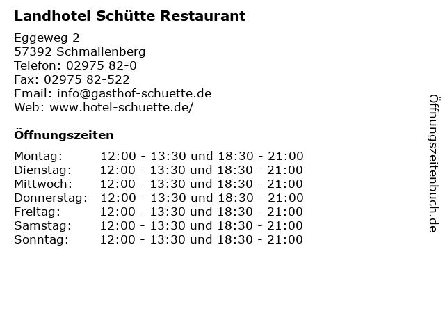 Landhotel Schütte Restaurant in Schmallenberg: Adresse und Öffnungszeiten