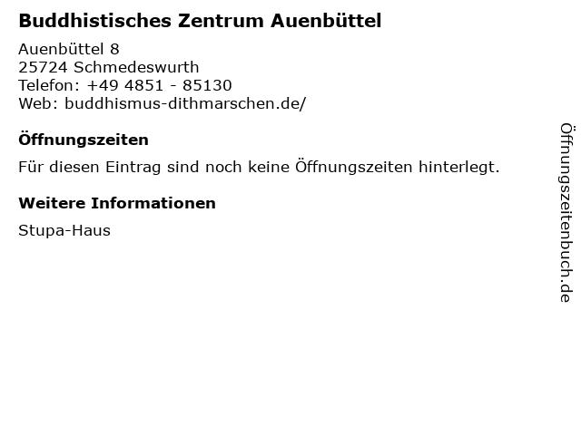 Buddhistisches Zentrum Auenbüttel in Schmedeswurth: Adresse und Öffnungszeiten