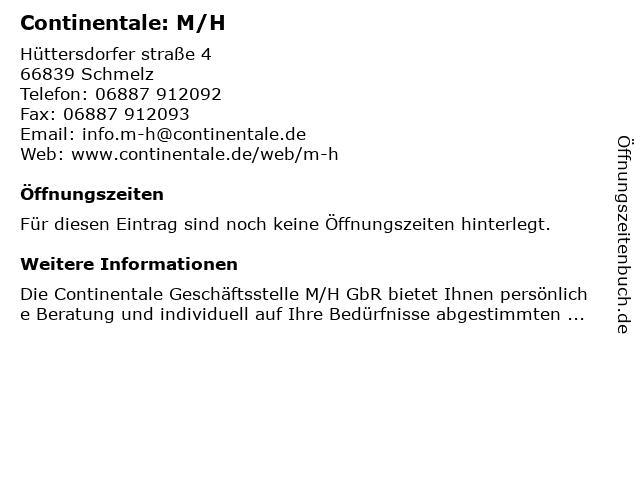Continentale: M/H in Schmelz: Adresse und Öffnungszeiten
