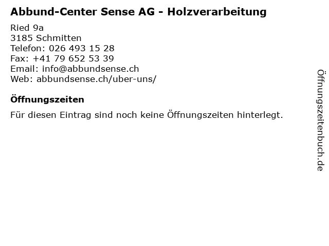 Abbund-Center Sense AG in Schmitten: Adresse und Öffnungszeiten