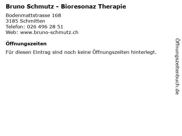 Bruno Schmutz - Bioresonaz Therapie in Schmitten: Adresse und Öffnungszeiten