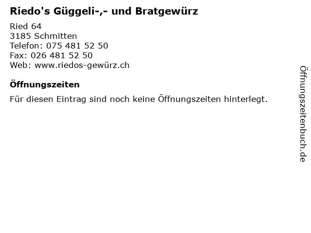 Riedo's Güggeli-,- und Bratgewürz in Schmitten: Adresse und Öffnungszeiten