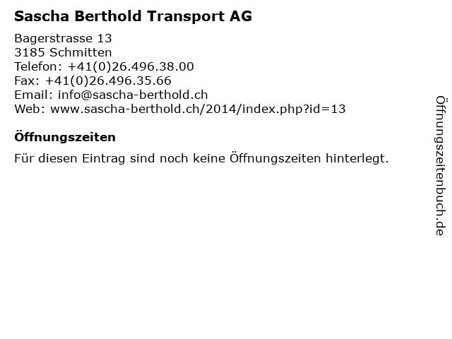 Sascha Berthold Transport AG in Schmitten: Adresse und Öffnungszeiten
