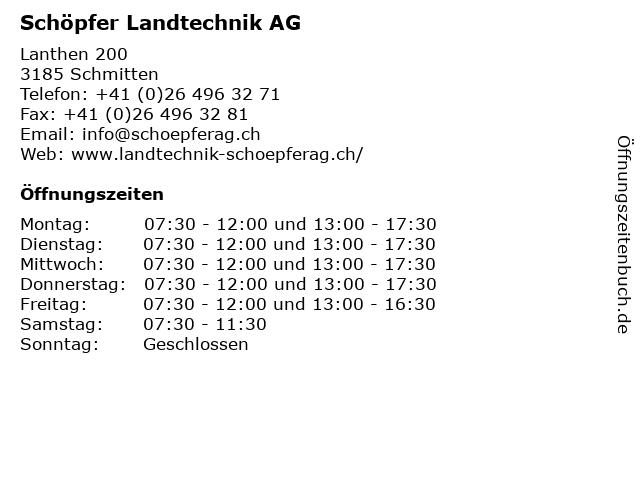 Schöpfer Landtechnik AG in Schmitten: Adresse und Öffnungszeiten