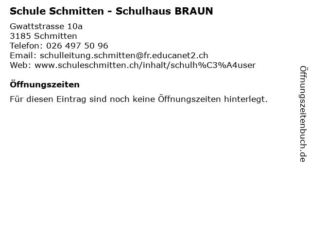 Schule Schmitten - Schulhaus BRAUN in Schmitten: Adresse und Öffnungszeiten
