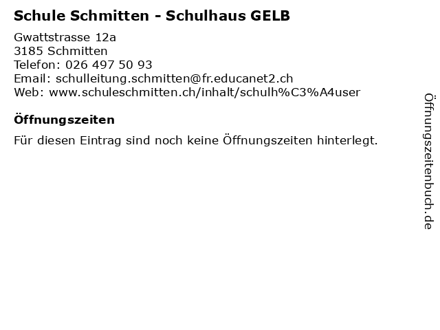 Schule Schmitten - Schulhaus GELB in Schmitten: Adresse und Öffnungszeiten
