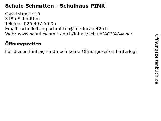 Schule Schmitten - Schulhaus PINK in Schmitten: Adresse und Öffnungszeiten