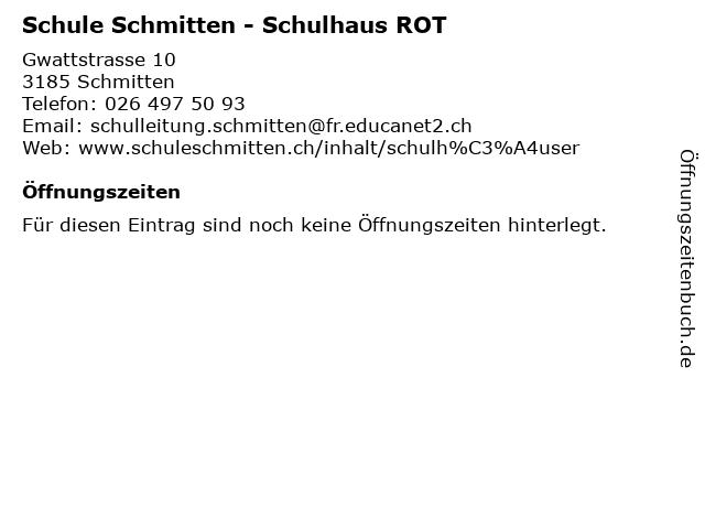 Schule Schmitten - Schulhaus ROT in Schmitten: Adresse und Öffnungszeiten