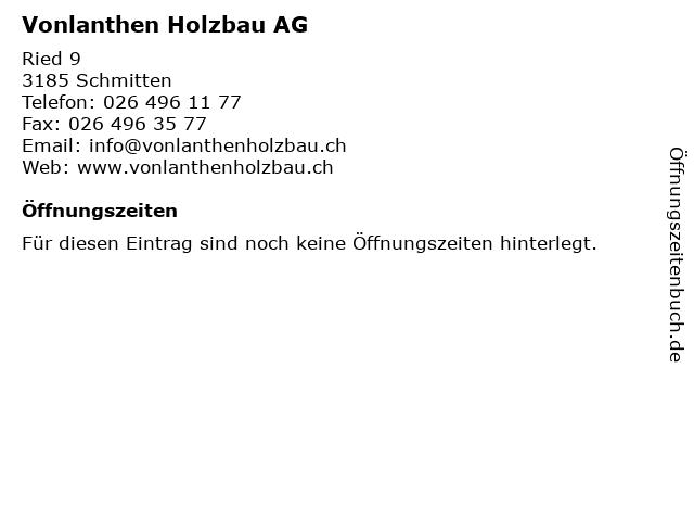 Vonlanthen Holzbau AG in Schmitten: Adresse und Öffnungszeiten