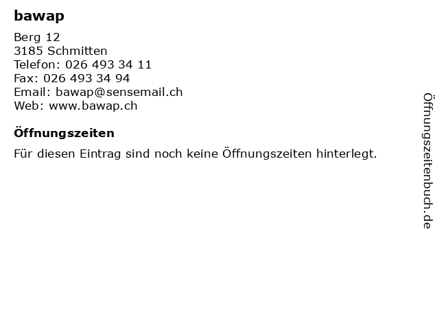bawap in Schmitten: Adresse und Öffnungszeiten