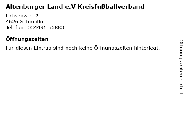 Altenburger Land e.V Kreisfußballverband in Schmölln: Adresse und Öffnungszeiten