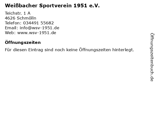 Weißbacher Sportverein 1951 e.V. in Schmölln: Adresse und Öffnungszeiten