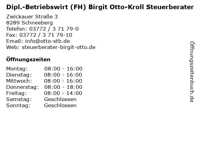 Dipl.-Betriebswirt (FH) Birgit Otto-Kroll Steuerberater in Schneeberg: Adresse und Öffnungszeiten