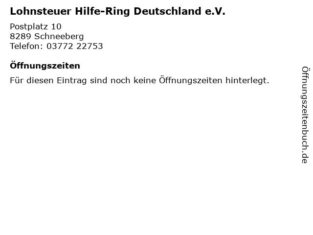 Lohnsteuer Hilfe-Ring Deutschland e.V. in Schneeberg: Adresse und Öffnungszeiten