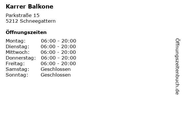 Karrer Balkone in Schneegattern: Adresse und Öffnungszeiten