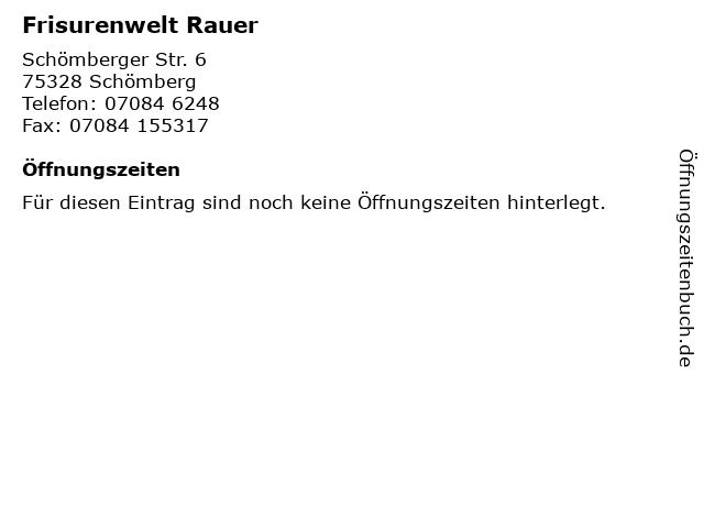 Frisurenwelt Rauer in Schömberg: Adresse und Öffnungszeiten