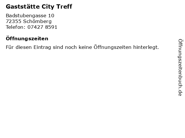 Gaststätte City Treff in Schömberg: Adresse und Öffnungszeiten