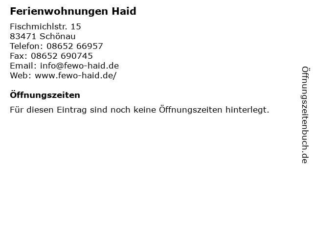 Ferienwohnungen Haid in Schönau: Adresse und Öffnungszeiten