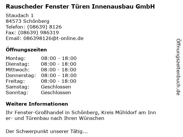 Rauscheder Fenster Türen Innenausbau GmbH in Schönberg, Kreis Mühldorf am Inn: Adresse und Öffnungszeiten