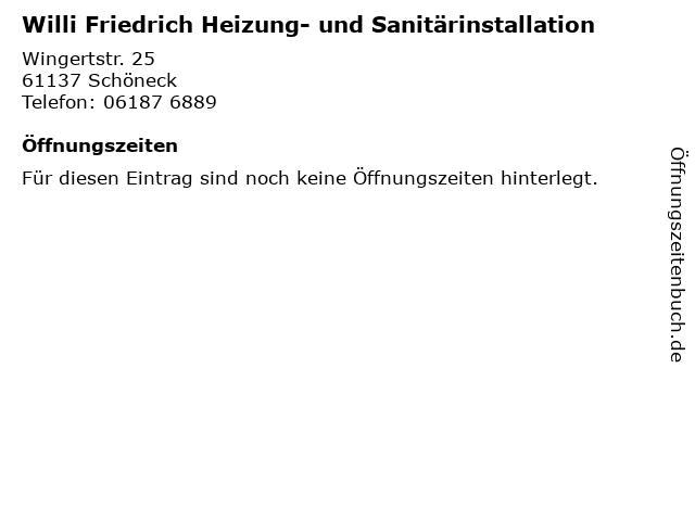 Willi Friedrich Heizung- und Sanitärinstallation in Schöneck: Adresse und Öffnungszeiten