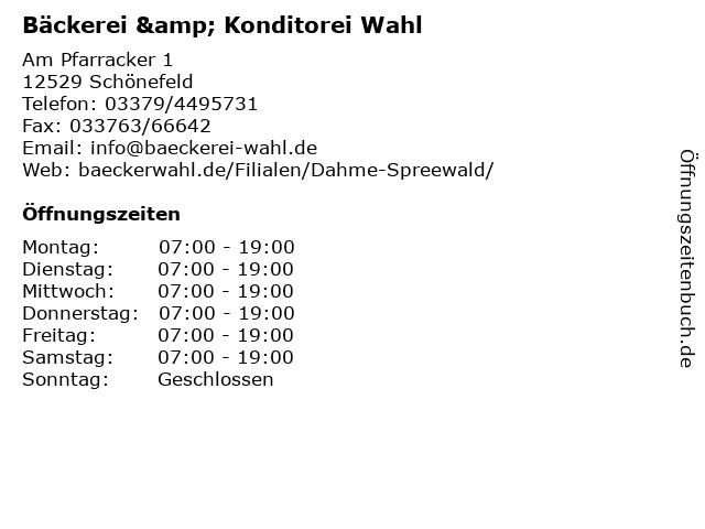 Bäckerei & Konditorei Wahl in Schönefeld: Adresse und Öffnungszeiten