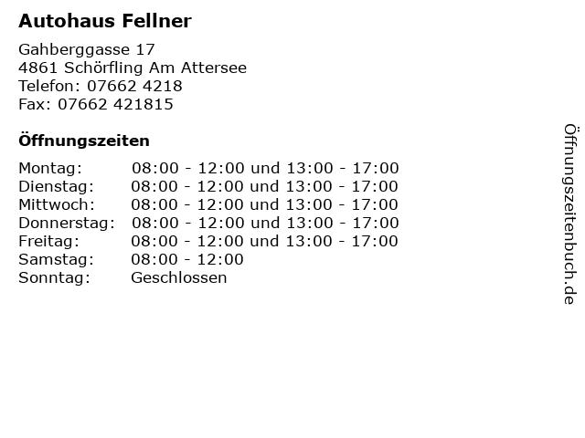 Autohaus Fellner in Schörfling Am Attersee: Adresse und Öffnungszeiten
