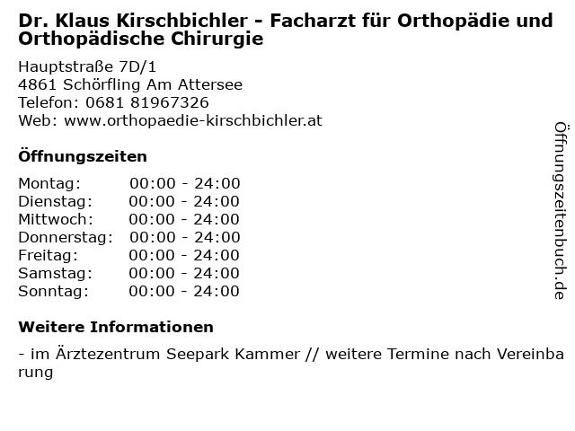 Dr. Klaus Kirschbichler - Facharzt für Orthopädie und Orthopädische Chirurgie in Schörfling Am Attersee: Adresse und Öffnungszeiten