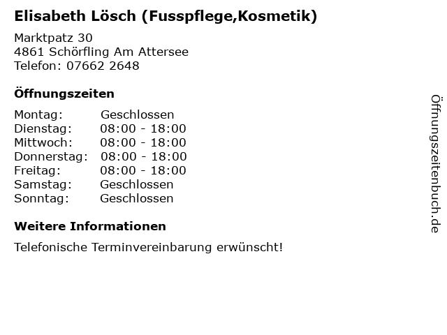 Elisabeth Lösch (Fusspflege,Kosmetik) in Schörfling Am Attersee: Adresse und Öffnungszeiten