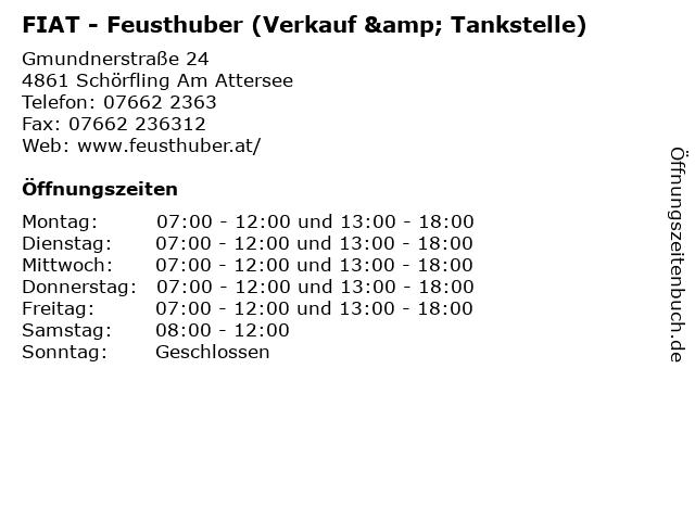 FIAT - Feusthuber (Verkauf & Tankstelle) in Schörfling Am Attersee: Adresse und Öffnungszeiten