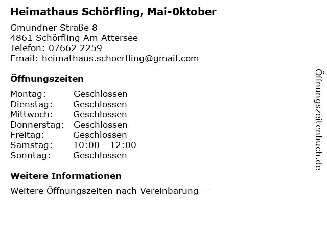 Heimathaus Schörfling, Mai-0ktober in Schörfling Am Attersee: Adresse und Öffnungszeiten