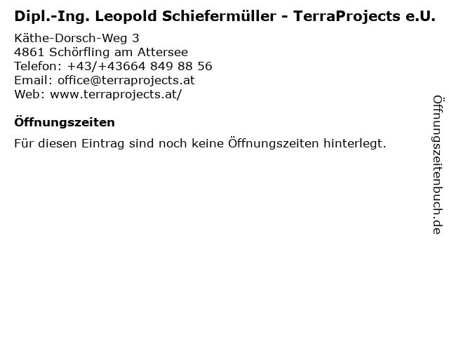 Dipl.-Ing. Leopold Schiefermüller - TerraProjects e.U. in Schörfling am Attersee: Adresse und Öffnungszeiten