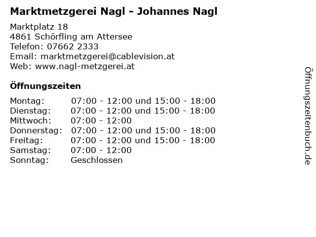 Marktmetzgerei Nagl - Johannes Nagl in Schörfling am Attersee: Adresse und Öffnungszeiten